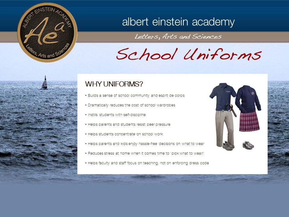 albert einstein academy Letters, Arts and Sciences WHY UNIFORMS.