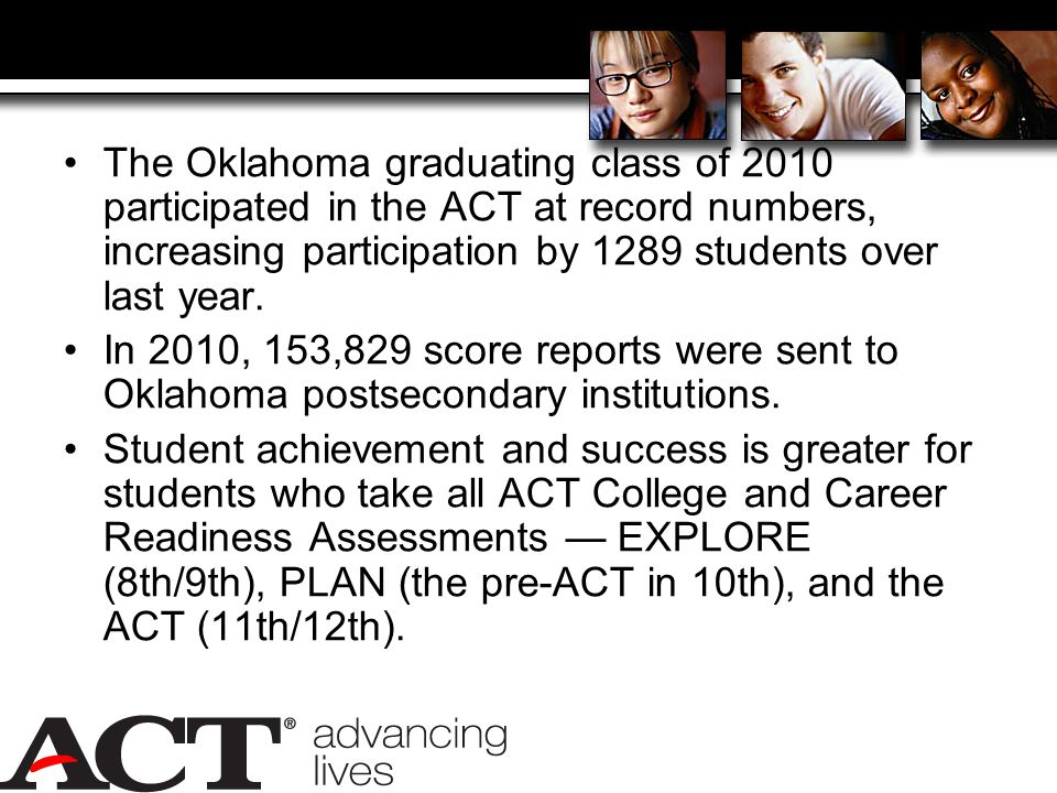 The Oklahoma graduating class of 2010 participated in the ACT at record numbers, increasing participation by 1289 students over last year.