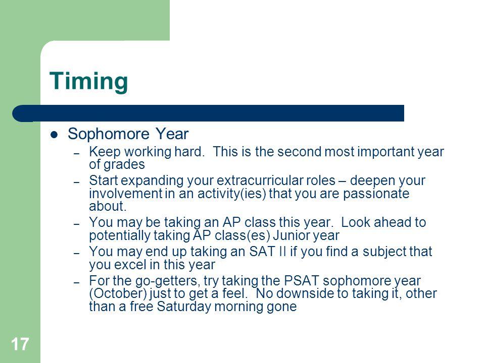 17 Timing Sophomore Year – Keep working hard.