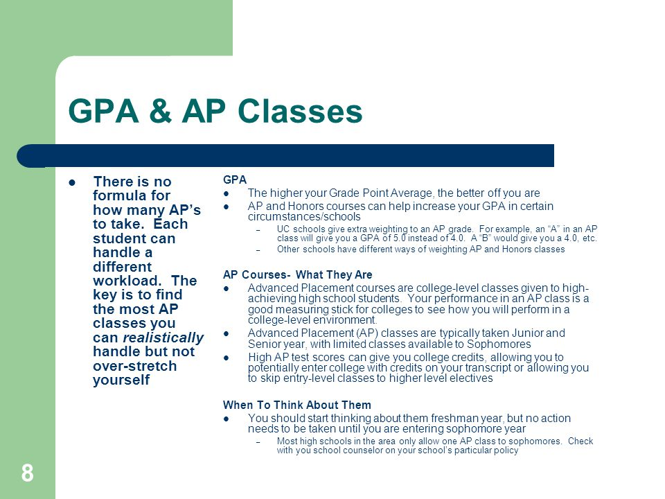 8 GPA & AP Classes There is no formula for how many AP's to take.