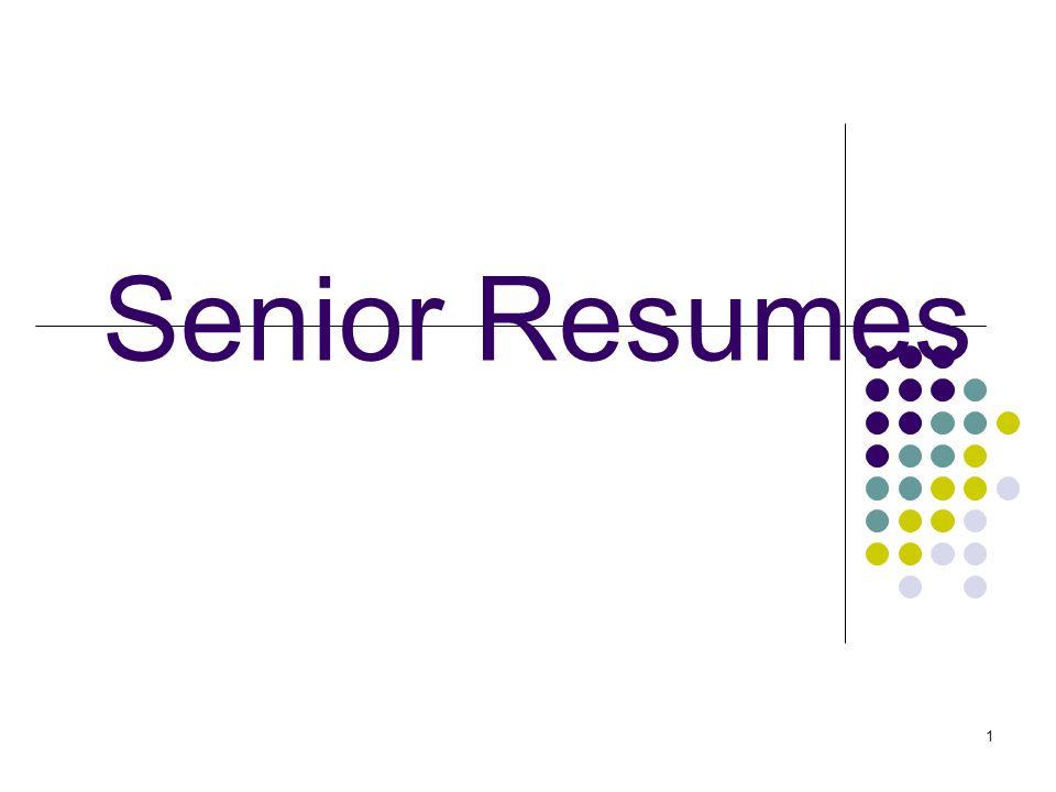 1 Senior Resumes 2 Agenda Purpose Learn basic format of a resume – Resume Worksheet