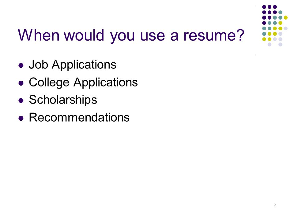 4 Why do you need a resume.