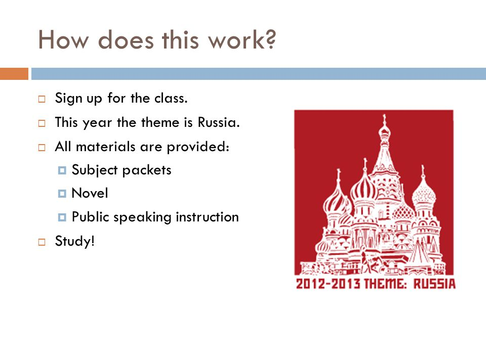 How does this work.  Sign up for the class.  This year the theme is Russia.