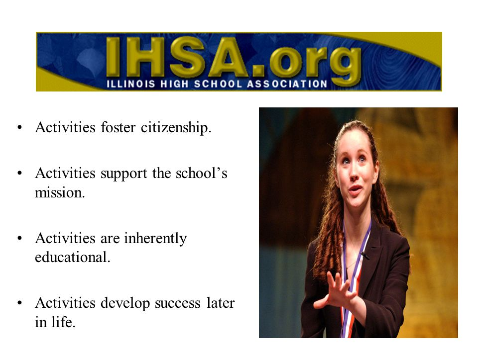 NFHS.org –The Case for High School Activities –Survey Resources The Citizenship Through Sports and Fine Arts (Curriculum) National High School Activities Week (October) Student Activities: an Integral Part of Education (video)