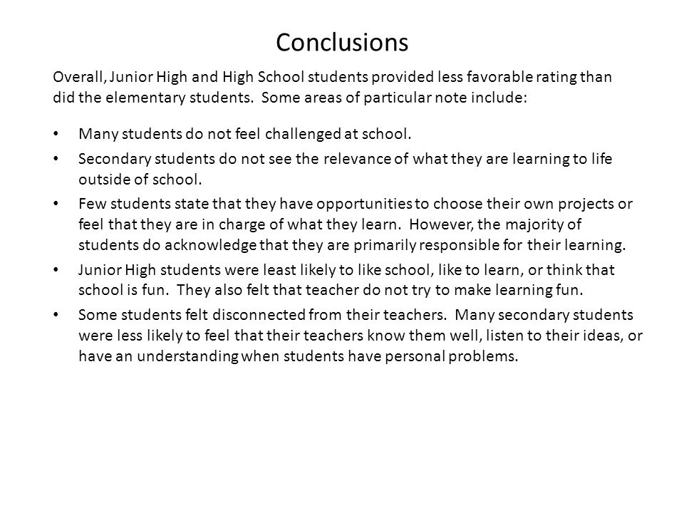 Conclusions Many students do not feel challenged at school.