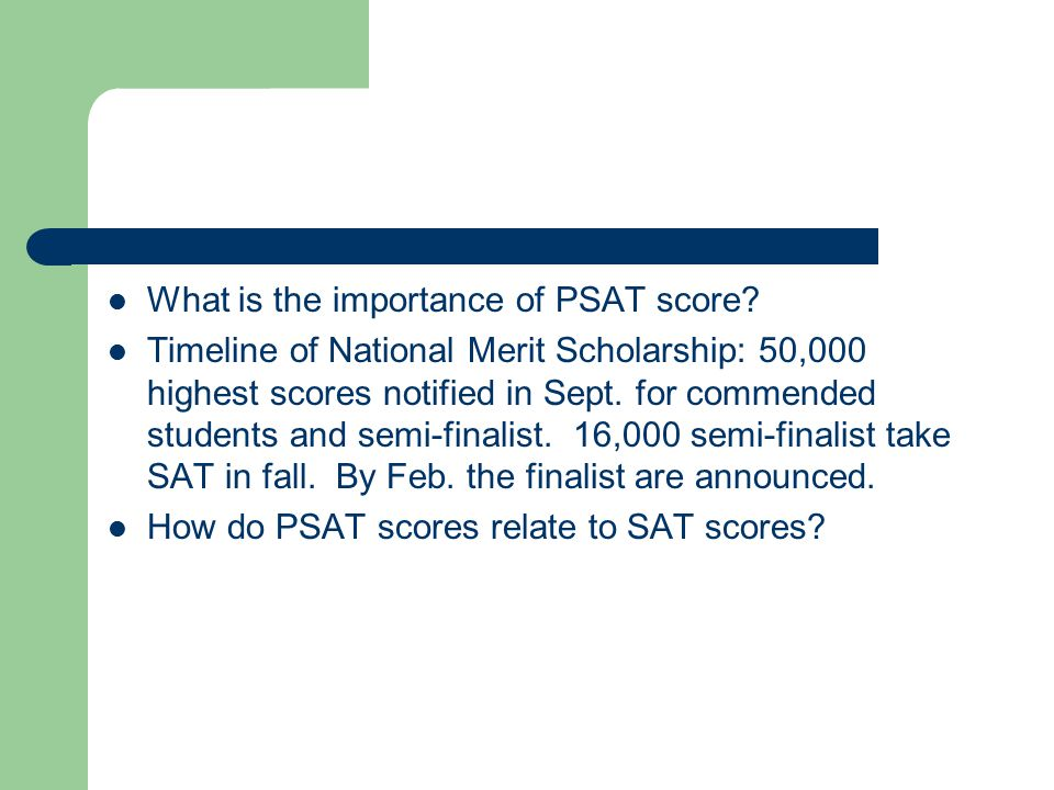 What is the importance of PSAT score.