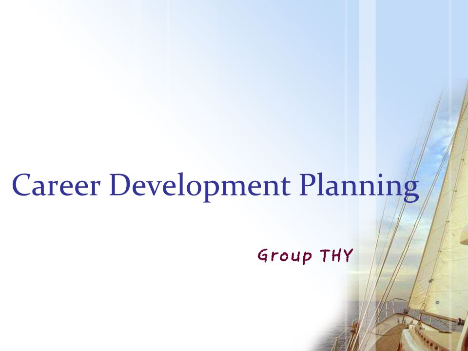 Career Development Planning Group THY