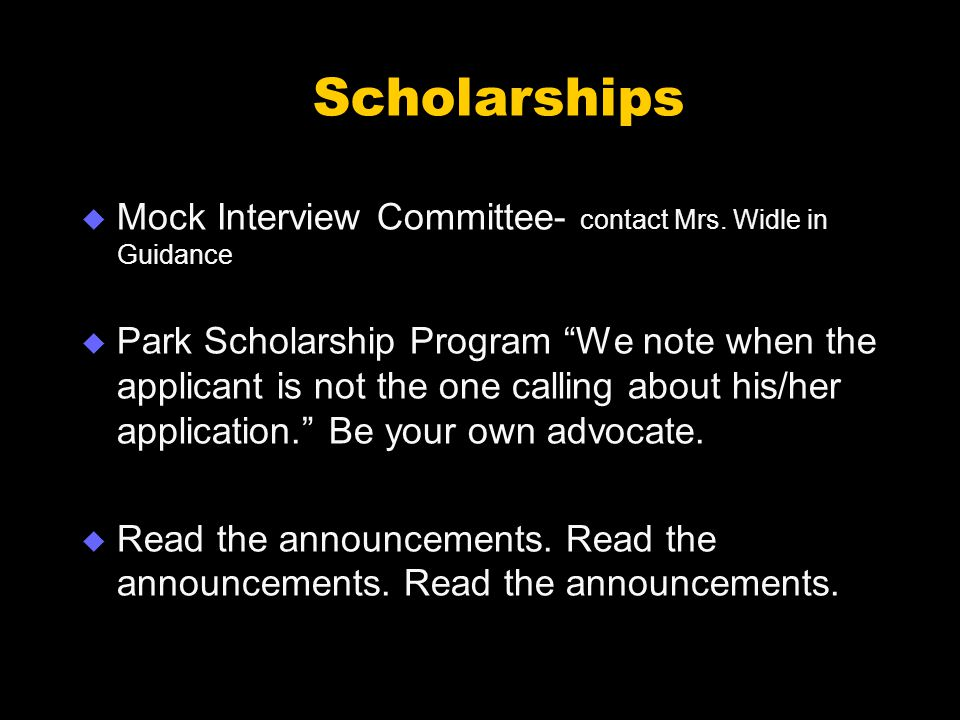 Scholarships  Mock Interview Committee- contact Mrs.