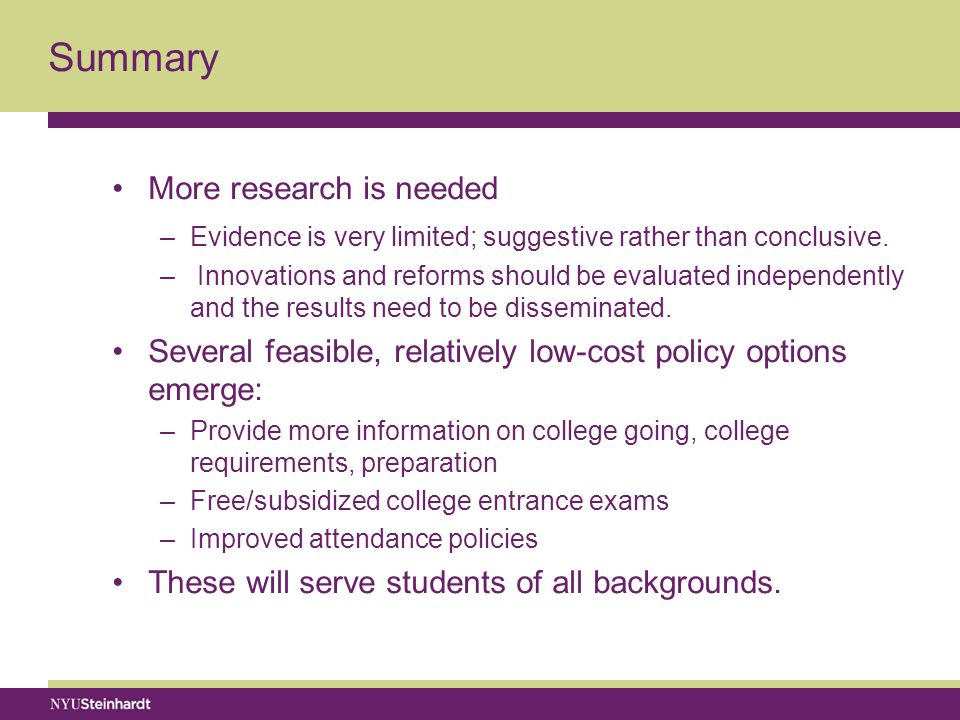 Summary More research is needed –Evidence is very limited; suggestive rather than conclusive.