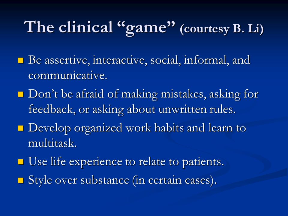 The clinical game (courtesy B.