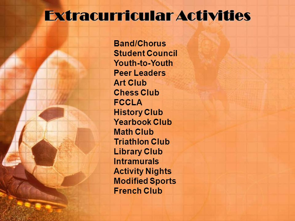 Extracurricular Activities Band/Chorus Student Council Youth-to-Youth Peer Leaders Art Club Chess Club FCCLA History Club Yearbook Club Math Club Triathlon Club Library Club Intramurals Activity Nights Modified Sports French Club