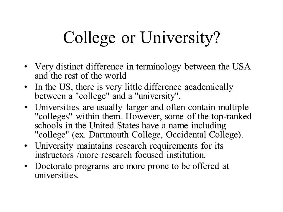 College or University.