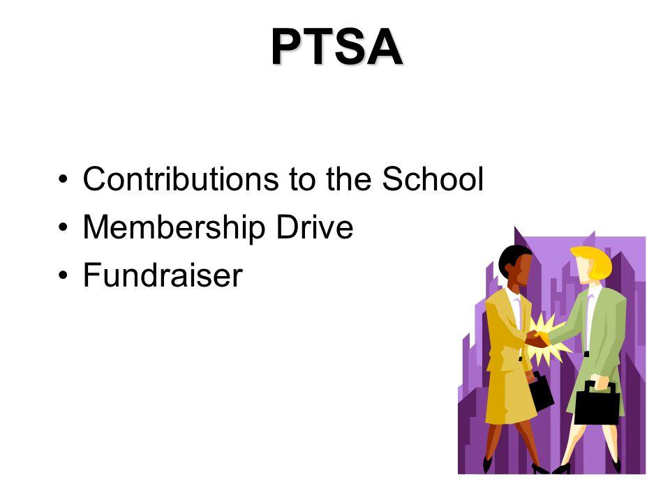 PTSA Contributions to the School Membership Drive Fundraiser