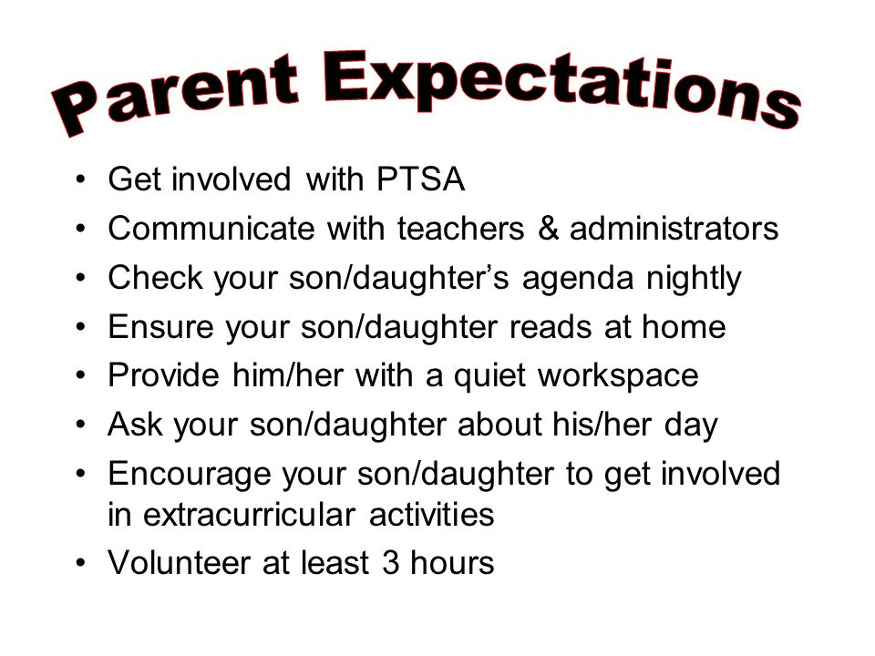 Get involved with PTSA Communicate with teachers & administrators Check your son/daughter's agenda nightly Ensure your son/daughter reads at home Prov