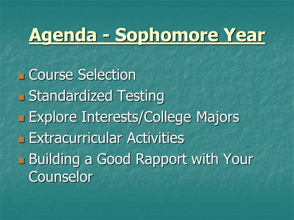 Course Selection  Course Catalog  Competitive colleges want competitive transcripts  Colleges want to see a rigorous program and that you have challenged yourself  Once you commit to challenging courses you should try to stay on that track  Take challenging courses in subjects in which you feel confident...know your limits  We do not rank and we do not weigh courses  Honors & AP (Special Permission Classes).