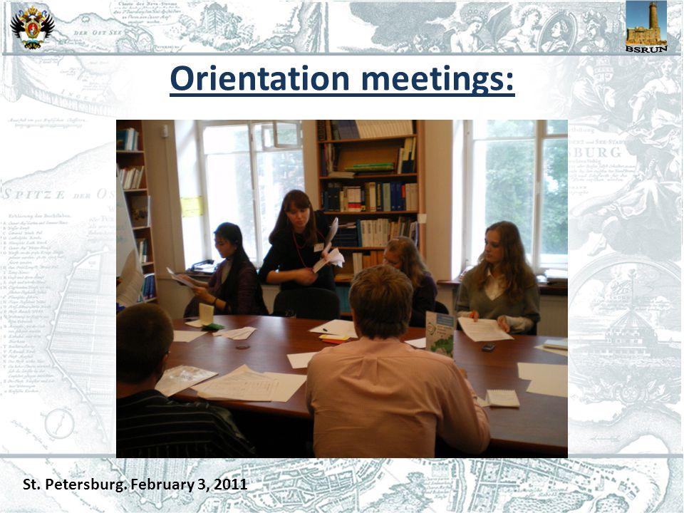 Orientation meetings: St. Petersburg. February 3, 2011
