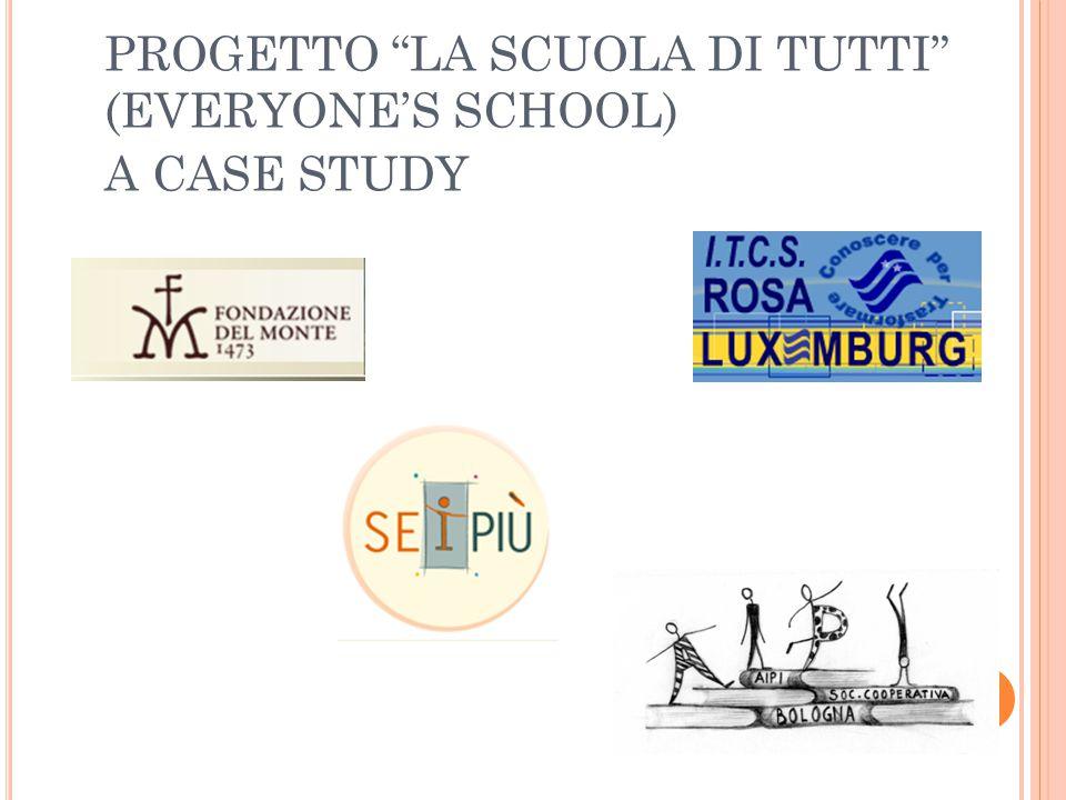 PROGETTO LA SCUOLA DI TUTTI (EVERYONE'S SCHOOL) A CASE STUDY