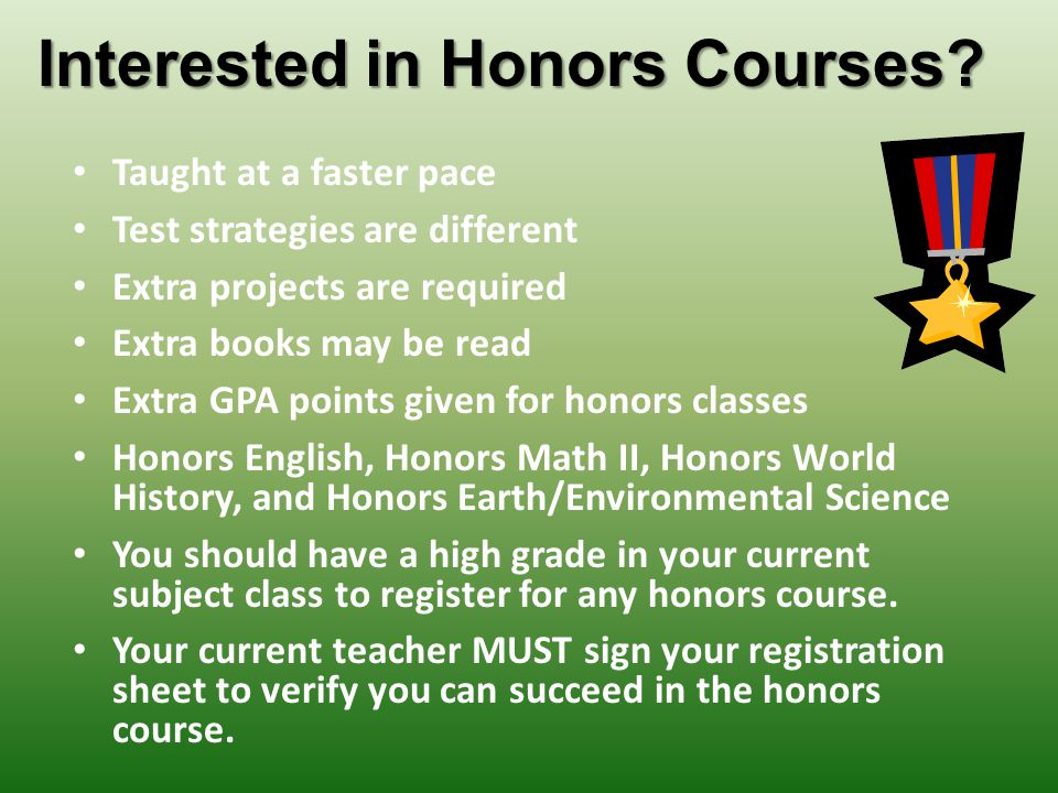 Interested in Honors Courses.