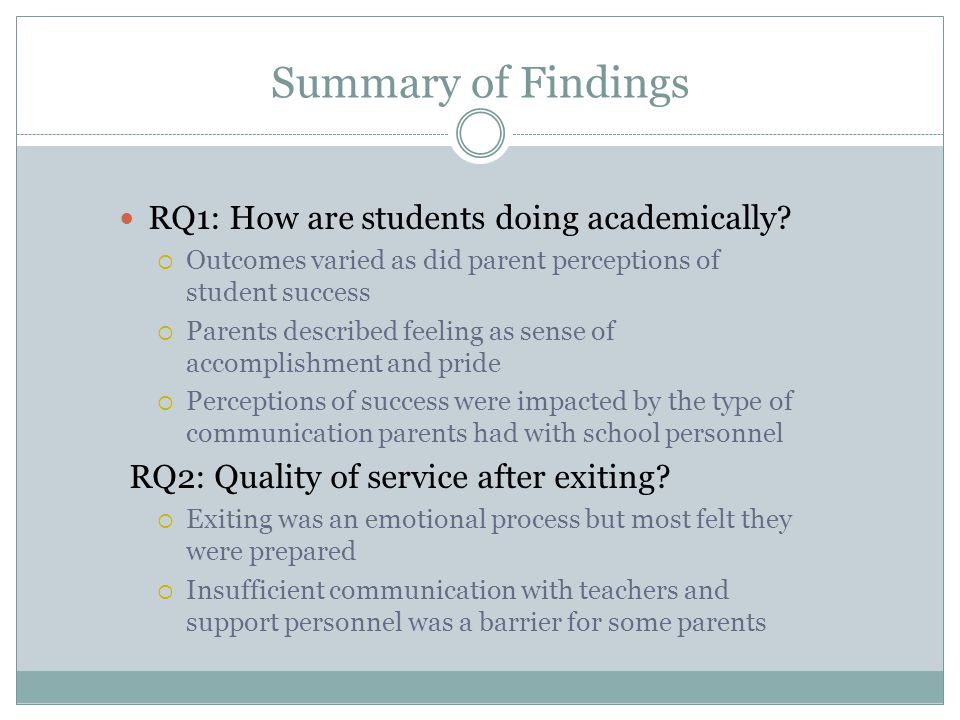 Summary of Findings RQ1: How are students doing academically.