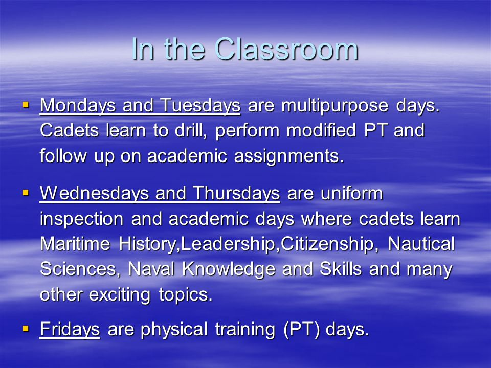 In the Classroom  Mondays and Tuesdays are multipurpose days.