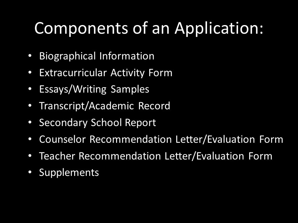 Application Submission Protocol ELECTRONIC Application (Common App, Naviance schools and others) Application Supplement (if applicable) Supplement essay Personal Essay/Short Answer Extracurricular Activities Brag Sheet Counselor Form (Secondary School Report) Transcript Counselor Recommendation Teacher Recommendations PAPER (Non-Common Application and Non-Naviance) Brag Sheet Counselor Form Teacher Recommendation Form Transcript/ Counselor Recommendation (i.e., Georgetown, UF, Florida Public Schools)