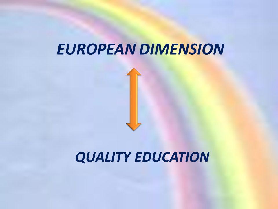 EUROPEAN DIMENSION QUALITY EDUCATION
