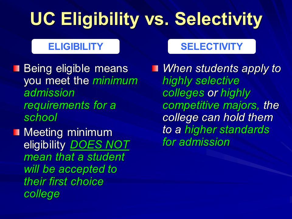 UC Eligibility vs.