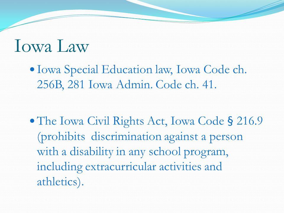 Iowa Law Iowa Special Education law, Iowa Code ch.