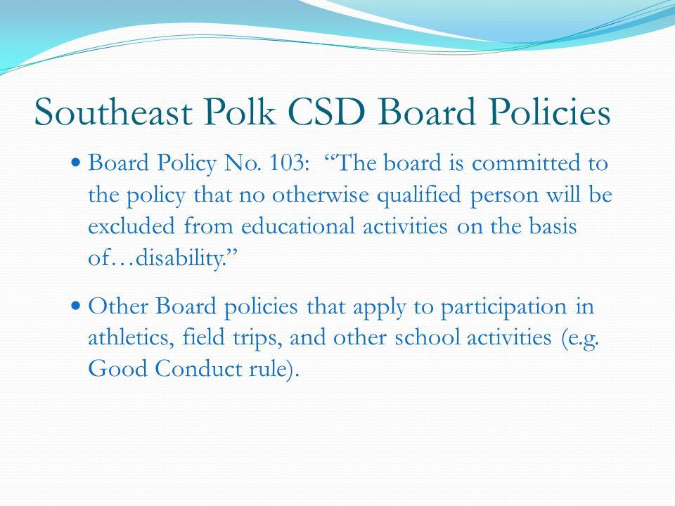 Southeast Polk CSD Board Policies Board Policy No.