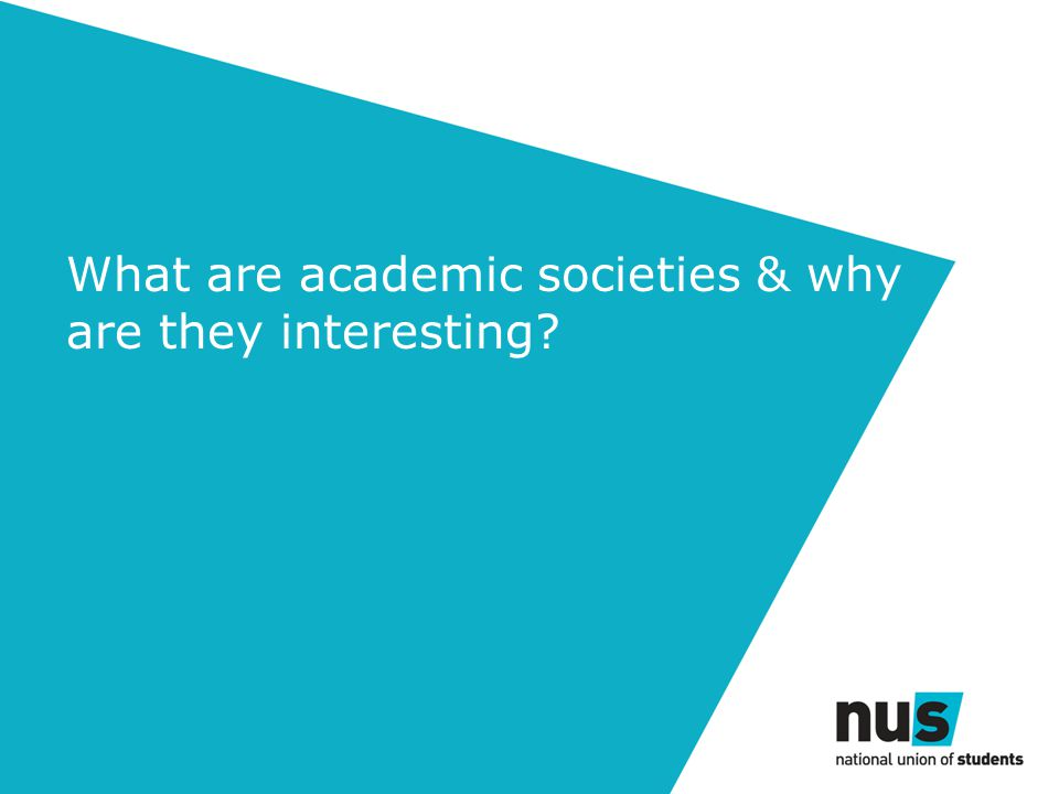 What are academic societies & why are they interesting?