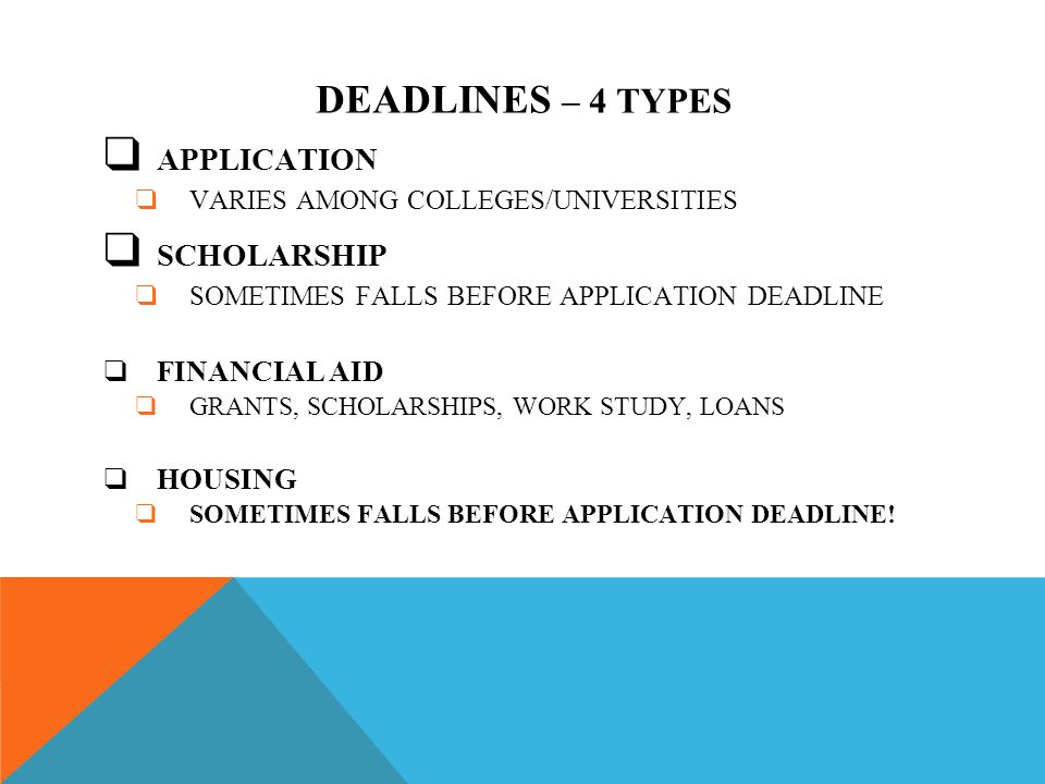COLLEGE APPLICATIONS – TYPES ❑ REGULAR ADMISSION ❑ ROLLING ADMISSION ❑ EARLY DECISION ❑ BINDING AGREEMENT WITH ONE SCHOOL ❑ EARLY ACTION ❑ NON-BINDING