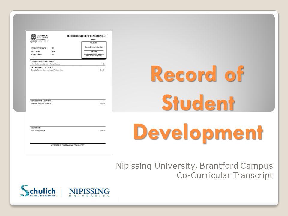 Record of Student Development Nipissing University, Brantford Campus Co-Curricular Transcript