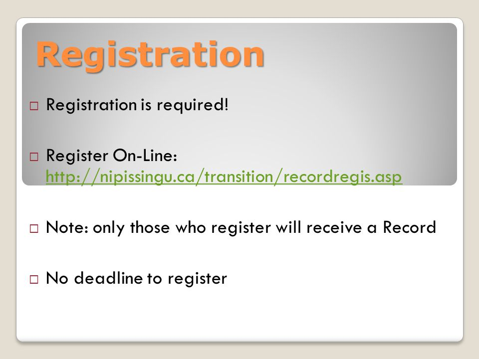Registration  Registration is required.