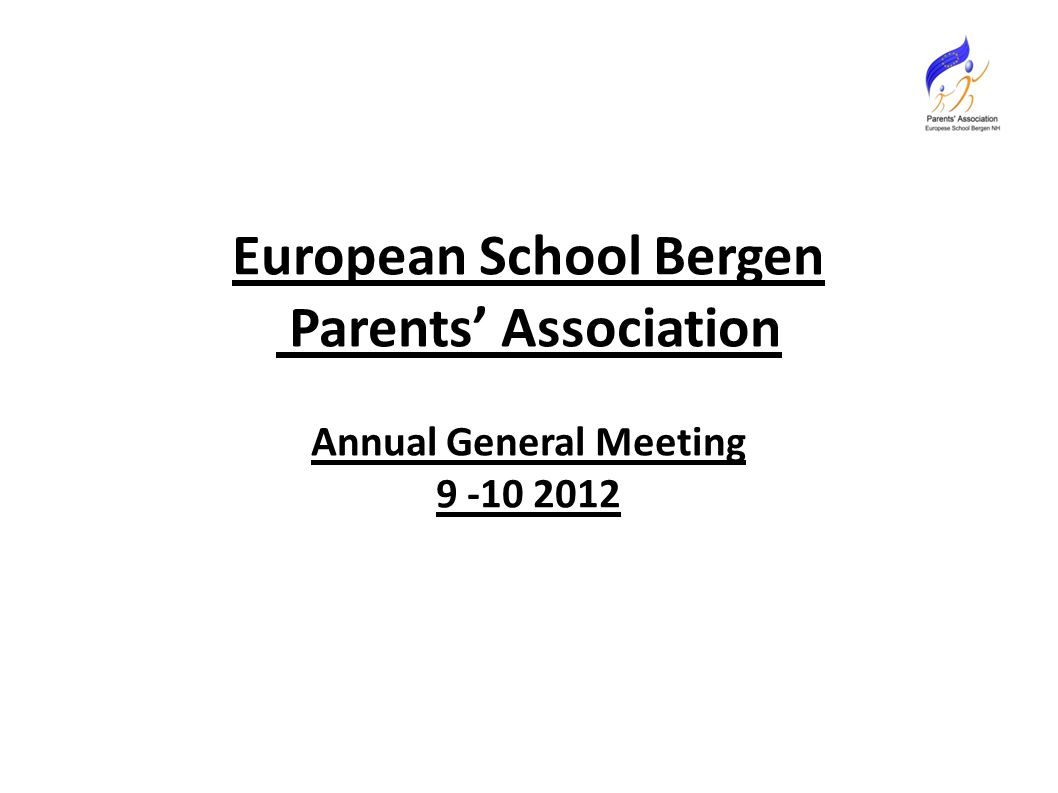 European School Bergen Parents' Association Annual General Meeting 9 -10 2012