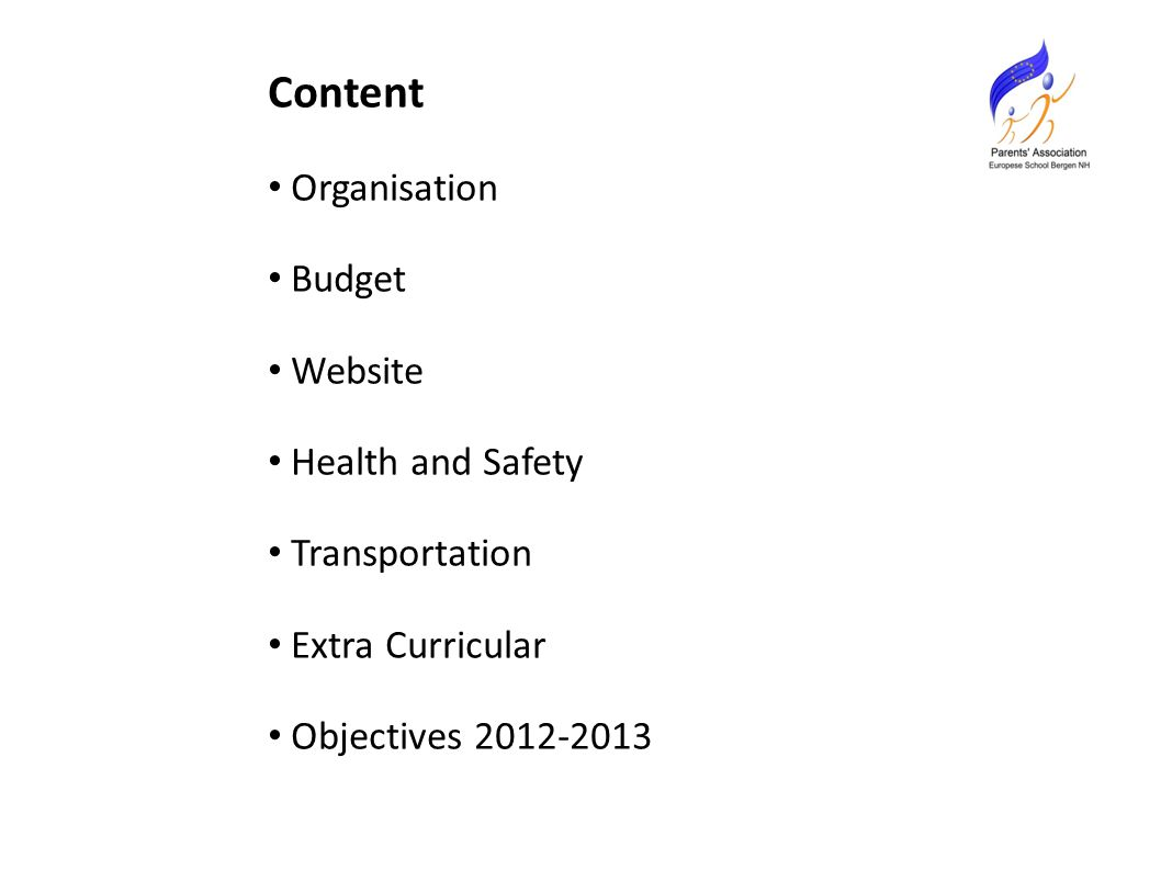 Content Organisation Budget Website Health and Safety Transportation Extra Curricular Objectives 2012-2013