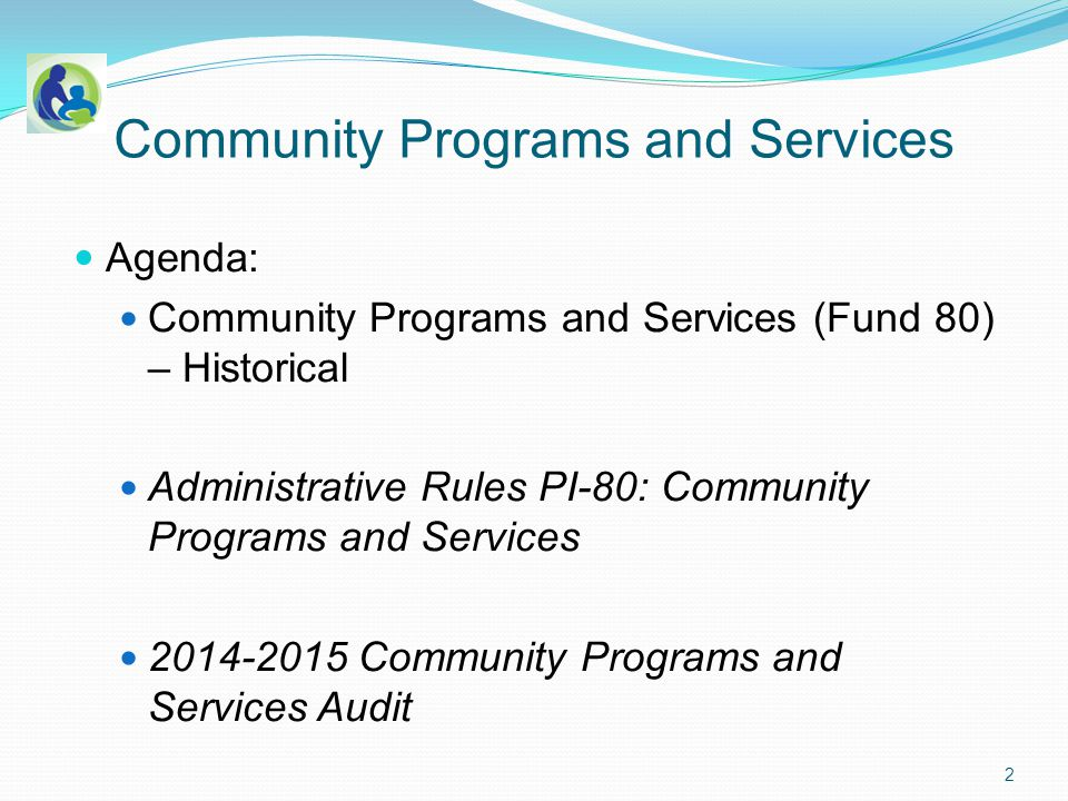 Community Programs and Services (Fund 80) – Historical Establishment of a Community Service Fund: The School Board may establish a Community Service Fund pursuant to s.
