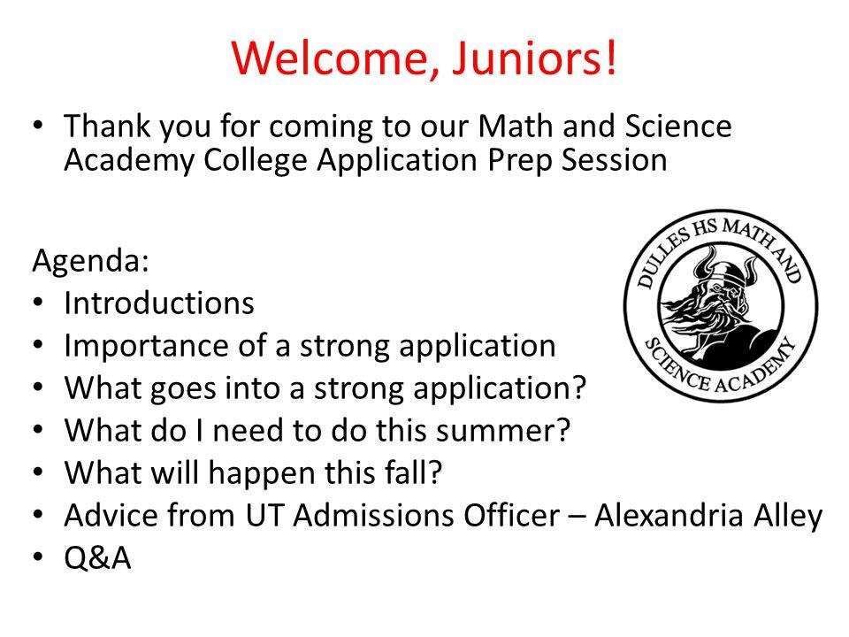 Welcome, Juniors.
