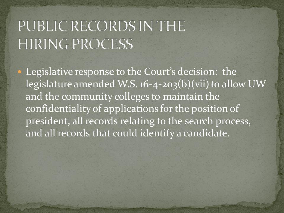 Legislative response to the Court's decision: the legislature amended W.S.