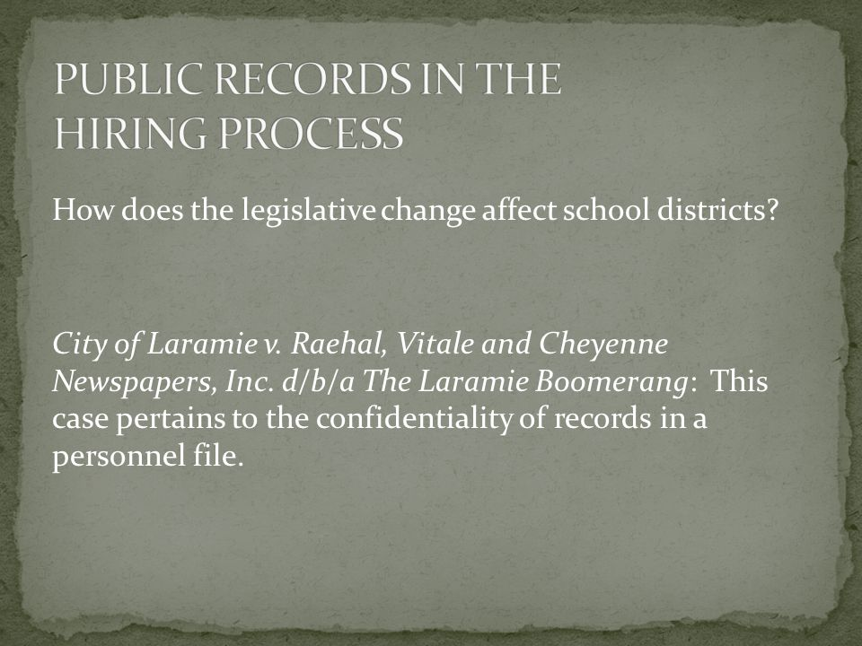 How does the legislative change affect school districts? City of Laramie v. Raehal, Vitale and Cheyenne Newspapers, Inc. d/b/a The Laramie Boomerang: