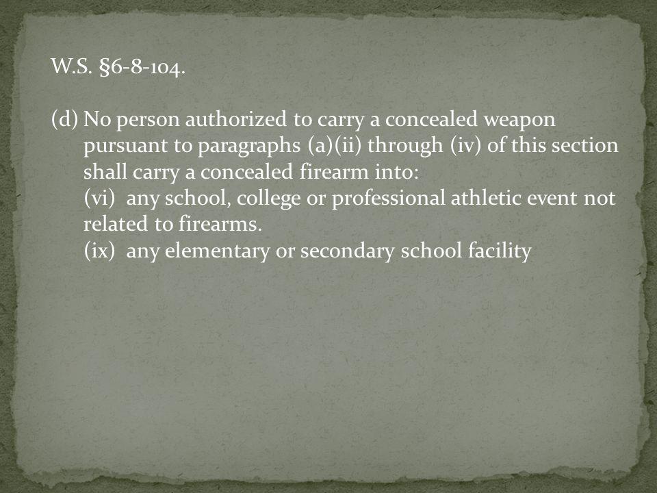 W.S. §6-8-104.