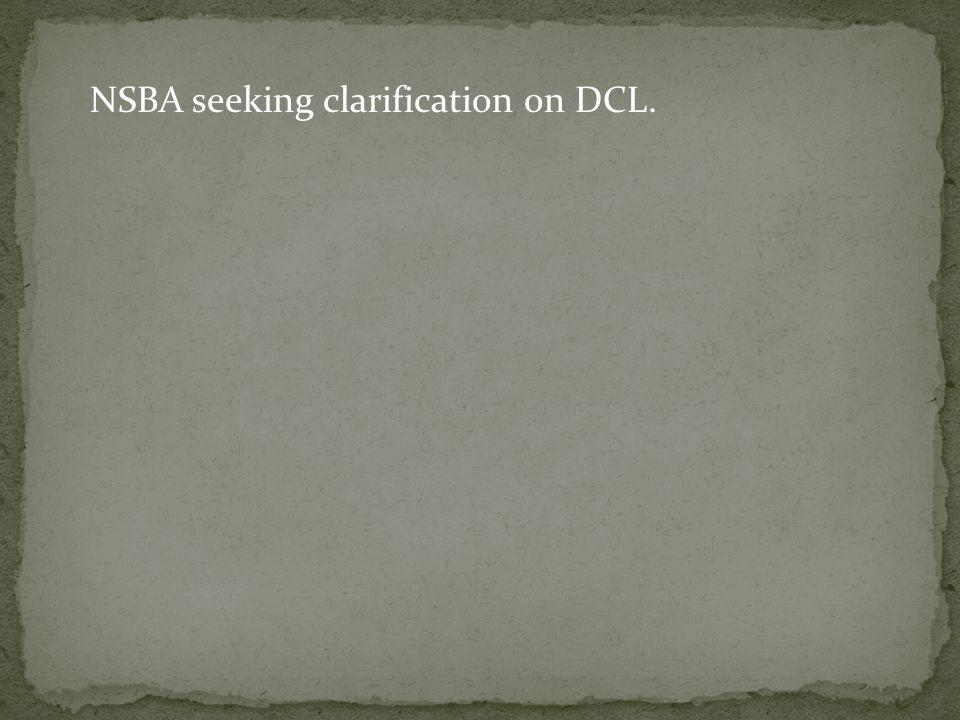 NSBA seeking clarification on DCL.