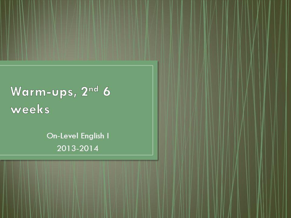 On-Level English I 2013-2014