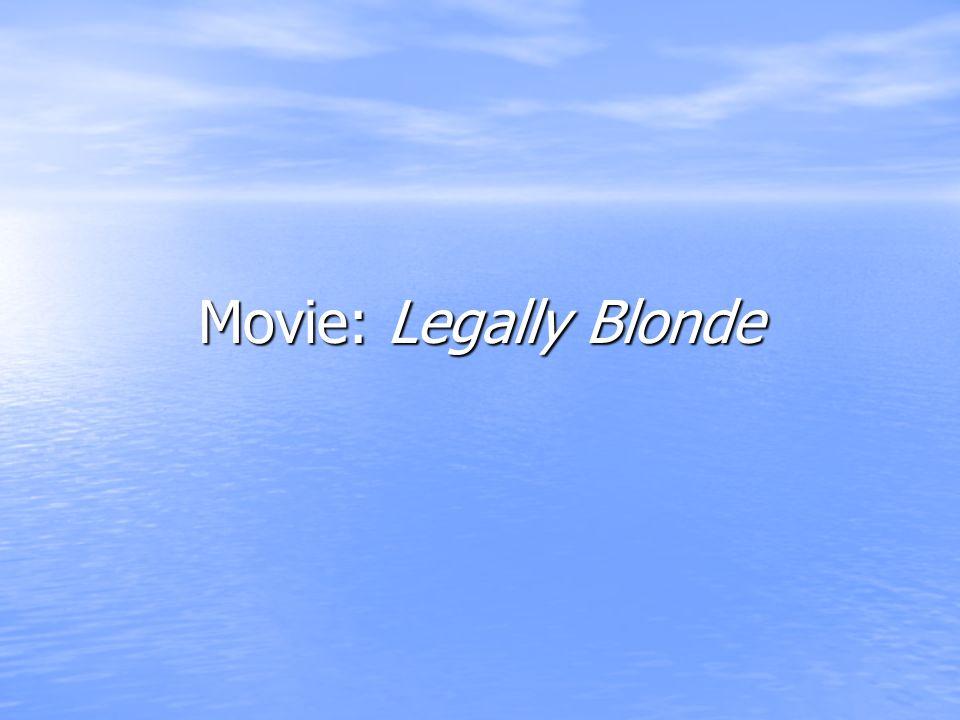 Movie: Legally Blonde