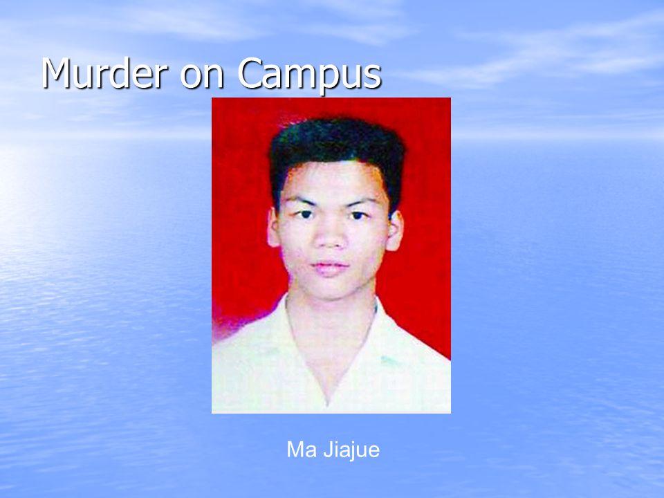Murder on Campus Ma Jiajue