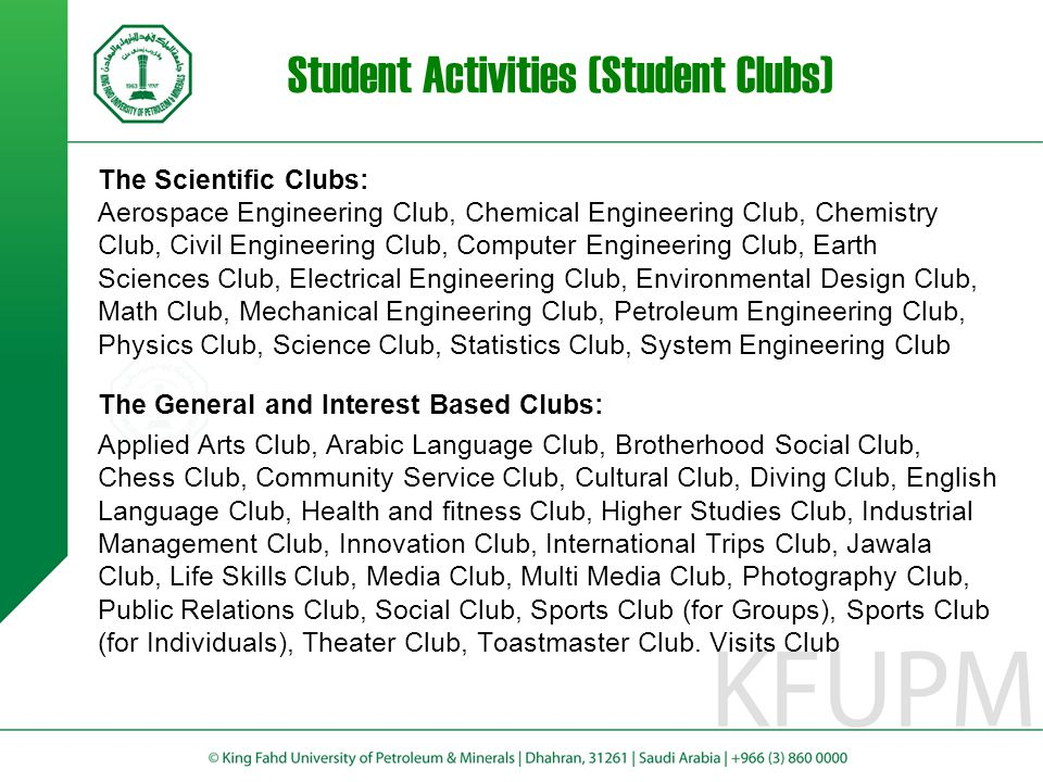 Student Activities (Student Clubs) The Scientific Clubs: Aerospace Engineering Club, Chemical Engineering Club, Chemistry Club, Civil Engineering Club