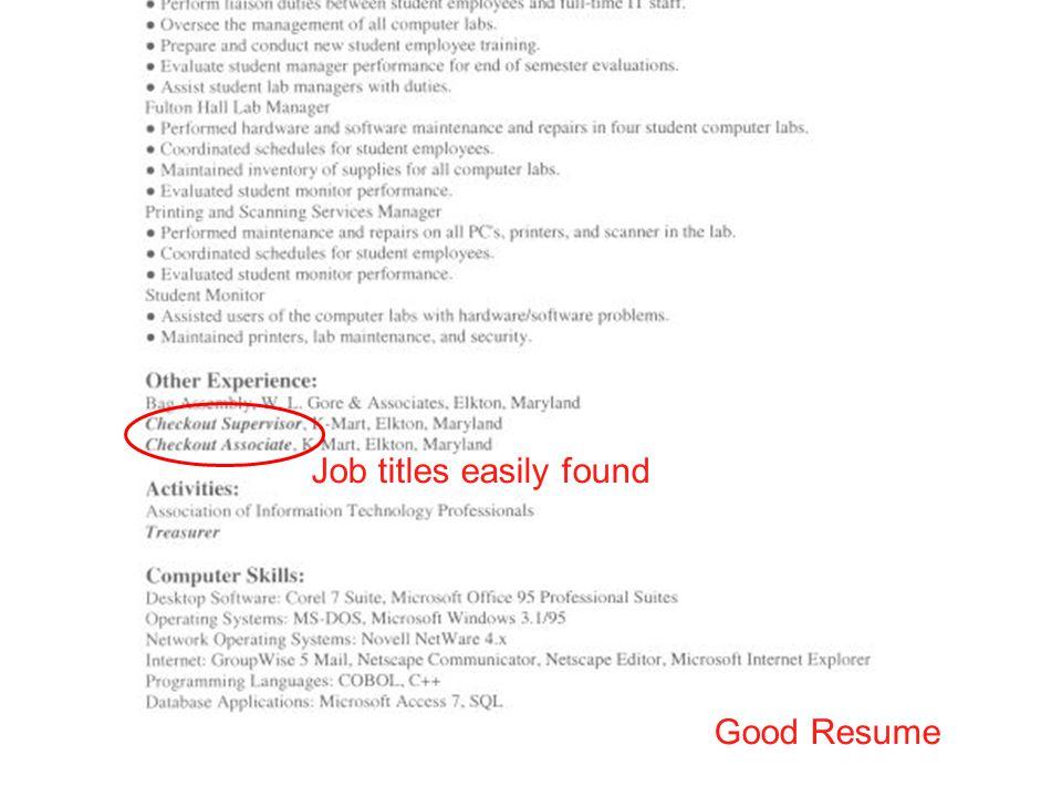 Job titles easily found Good Resume