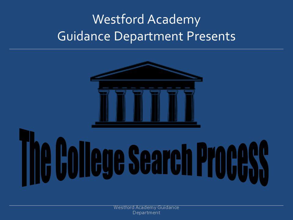 Guidance Department Westford Academy Guidance Department