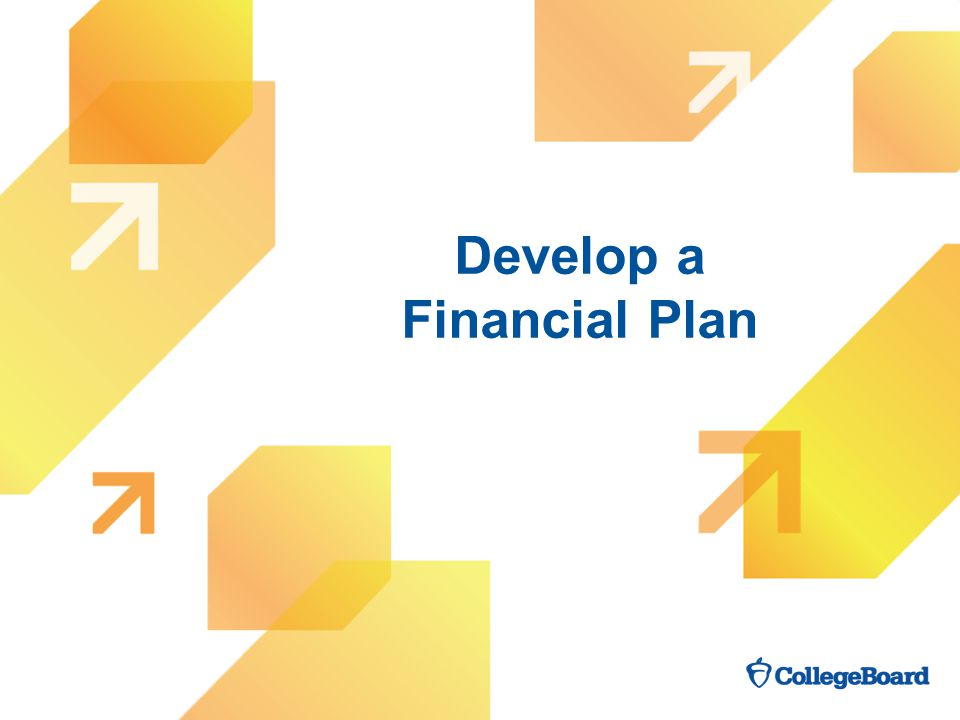 Develop a Financial Plan