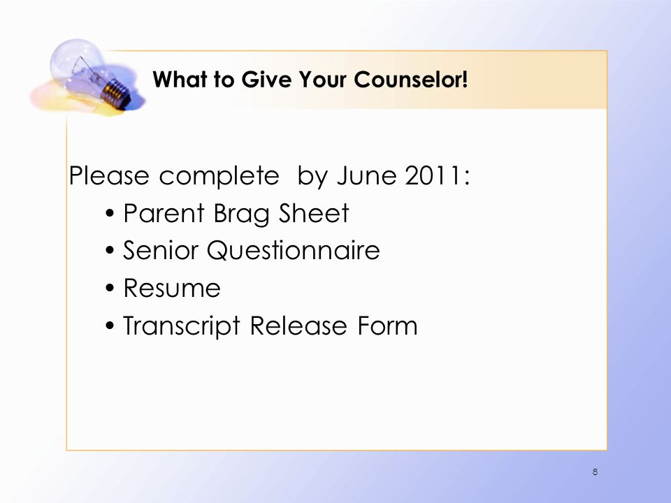 9 What Will the Counselor Send.