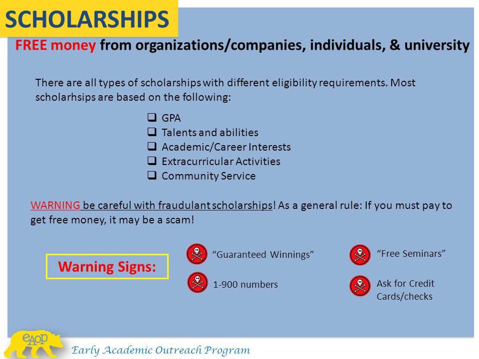 FREE money from organizations/companies, individuals, & university SCHOLARSHIPS There are all types of scholarships with different eligibility require